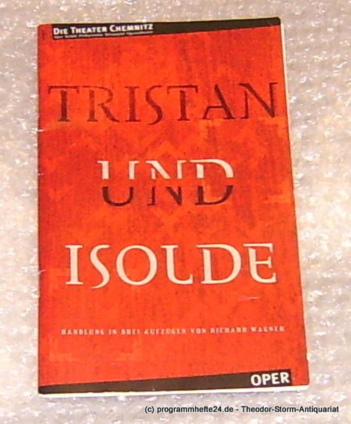 Programmheft Tristan und Isolde. Oper Chemnitz. Premiere am 19.06.2004 von  Die Theater Chemnitz, Leimert Volkmar: Gut (2004)   Programmhefte24
