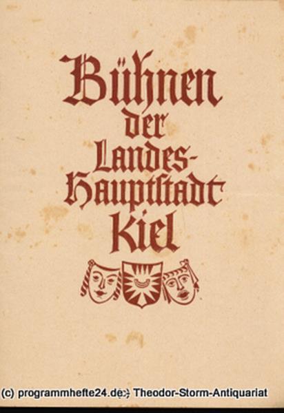 Programmheft Blätter der Landeshauptstadt Kiel Spielzeit 1949: Bühnen der Landeshauptstadt