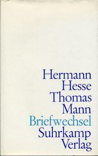 Briefwechsel.: Hesse, Hermann/Mann, Thomas: