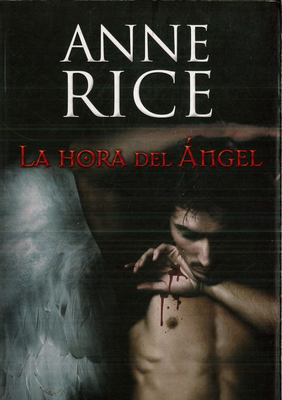 La hora del angel (La Trama) - Anne Rice