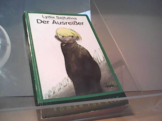 Der Ausreißer und andere Erzählungen. [Wirinea. Alexander: Sejfullina, Lydia: