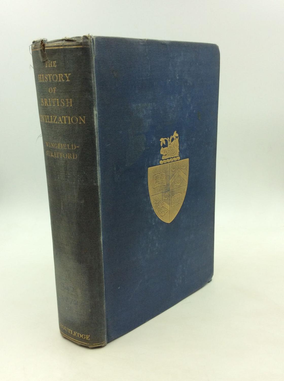 THE HISTORY OF BRITISH CIVILIZATION: Esme Wingfield-Stratford