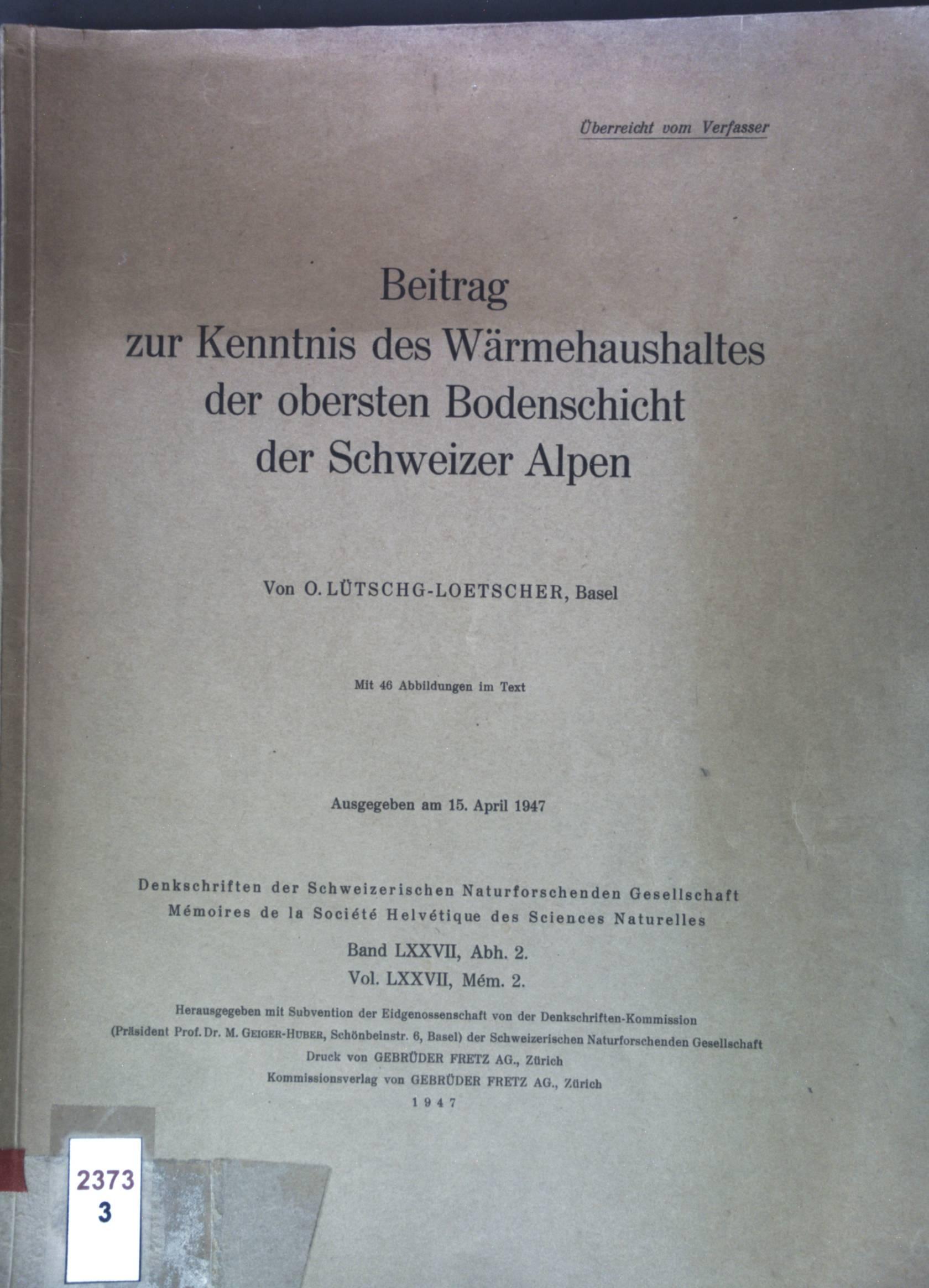 Beitrag zur kenntnis des Wärmehaushaltes der obersten: Lütschg-Loetscher, O.: