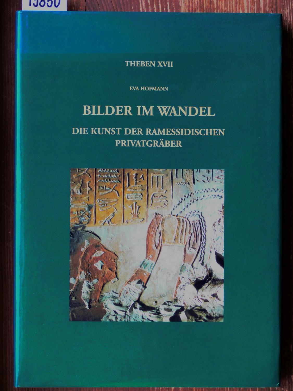 Bilder im Wandel. Die Kunst der ramessidischen: Hofmann, Eva