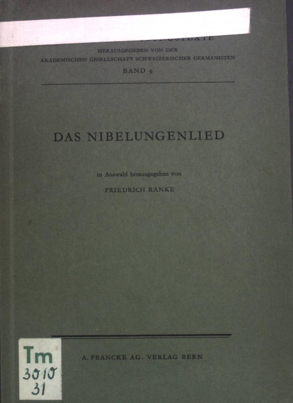 Das Nibelungenlied. Altdeutsche Übungstexte, Akademische Gesellschaft Schweiz.: Ranke, Friedrich: