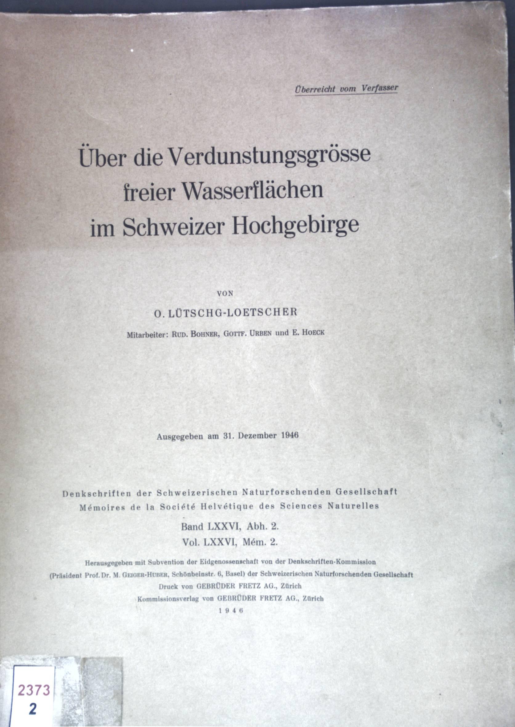 Über die Verdunstungsgrösse freier Wasserflächen im Schweizer: Lütschg-Loetscher, O.: