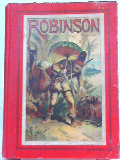 Robinson der Jungere fur die Jugend: Joachim Heinrich Campe