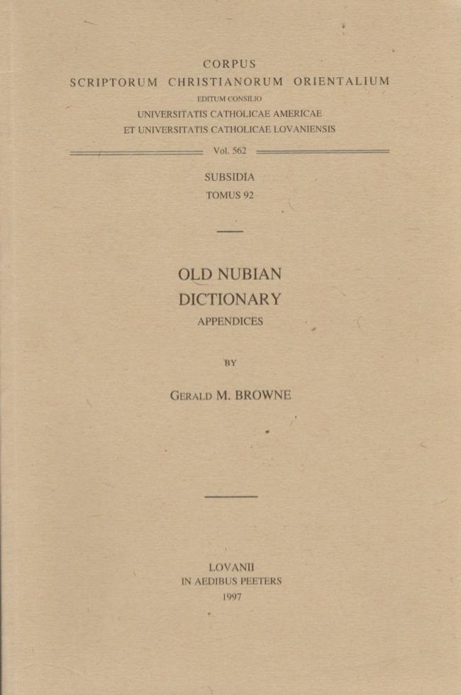 Old Nubian Dictionary: Appendicies - Browne, Gerald M.