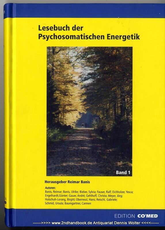 Lesebuch der Psychosomatischen Energetik Bd. 1: Banis, Reimar (Hrsg.)