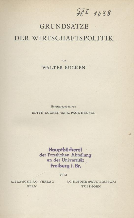 Grundsätze der Wirtschaftspolitik. Hrsg. von Edith Eucken: Eucken, Walter