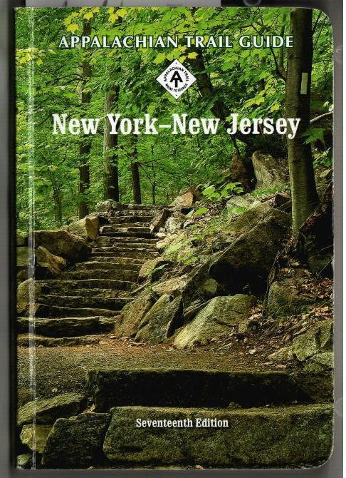 Appalachin Trail Guide to New York - New Jersey. Editor: Daniel D. Chazin. New York-New Jersey Trail Conference. - Chazin, Daniel D.