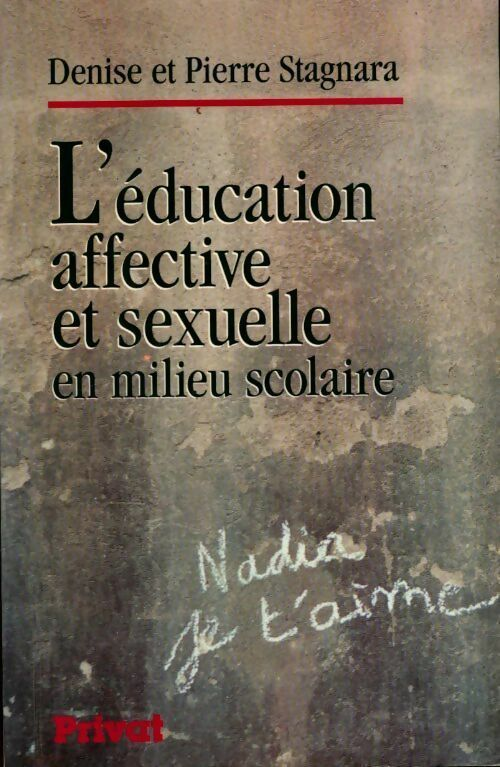 L'éducation affective et sexuelle en milieu scolaire - Pierre Stagnara - Pierre Stagnara