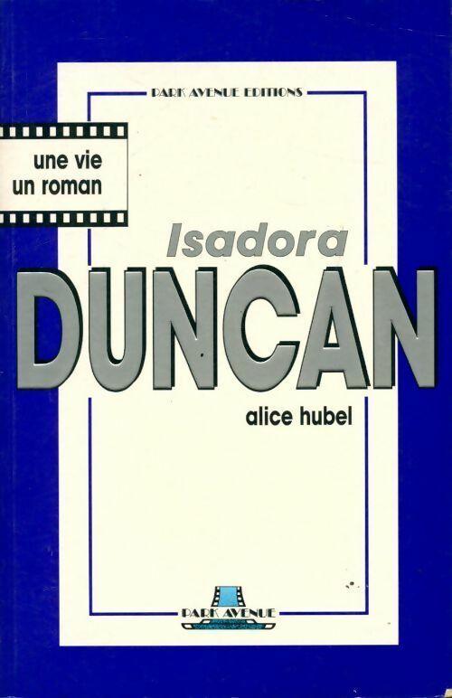 Isadora duncan - Alice Hubel - Alice Hubel