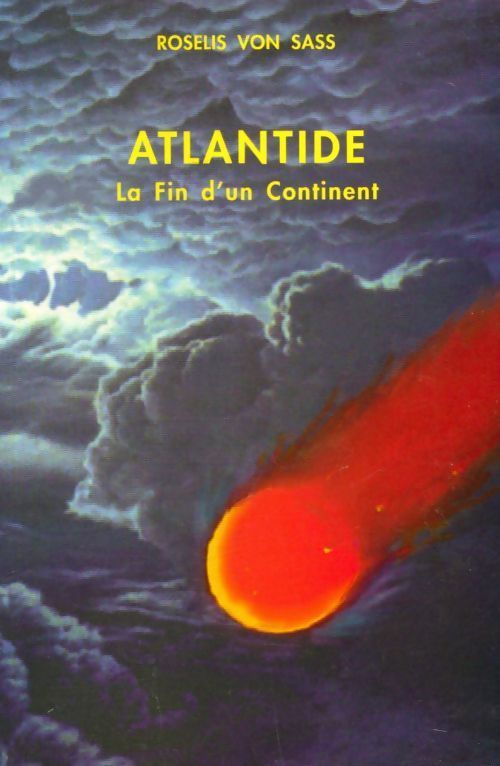 Atlantide. La fin do un continent - Roselis Von Sass - Roselis Von Sass
