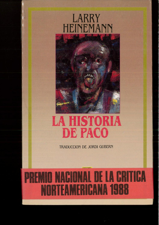 LA HISTORIA DE PACO - Larry Heinemann