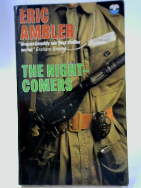 The Night Comers: Eric Ambler