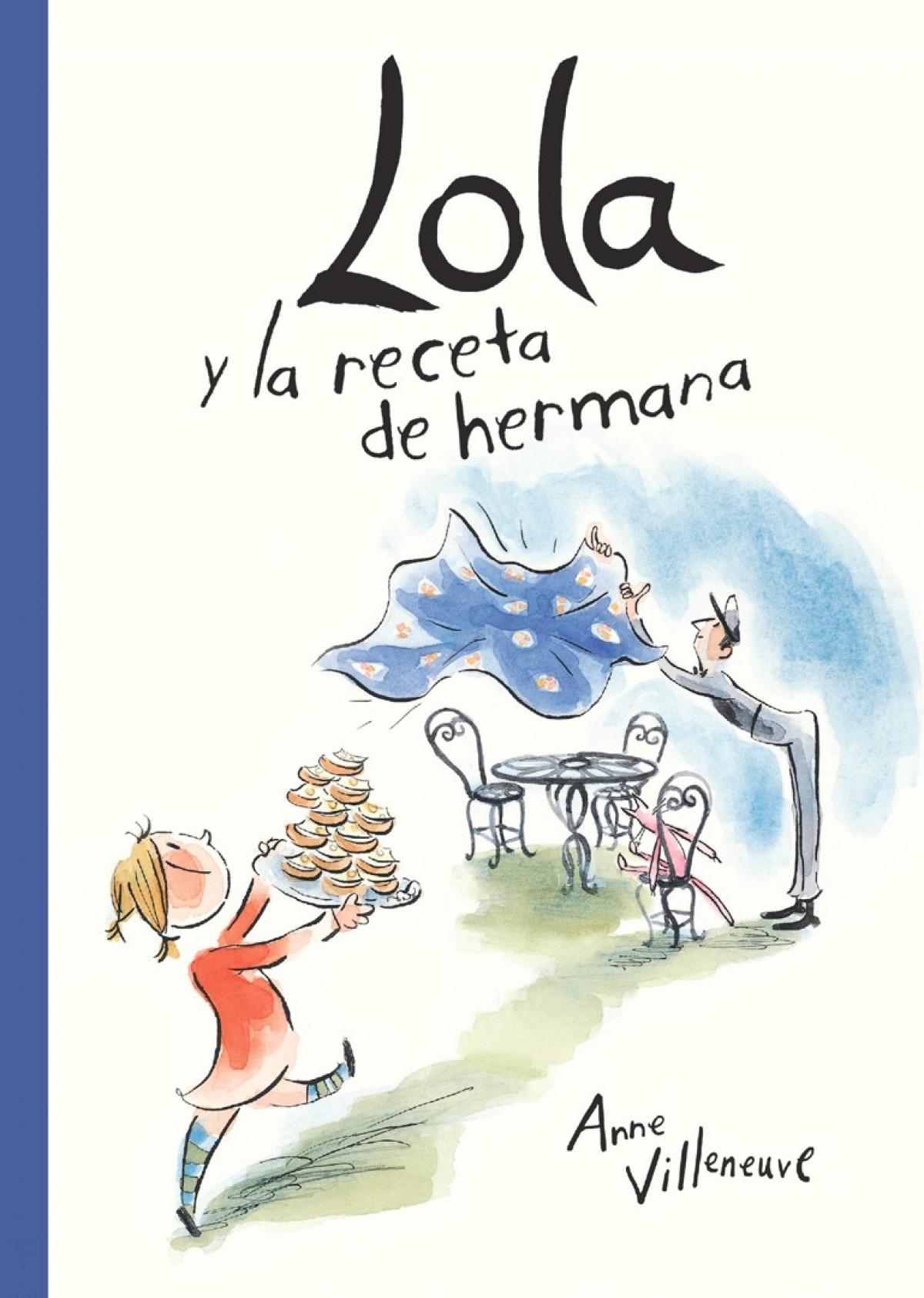 Lola y la receta de hermana - Villeneuve, Anne