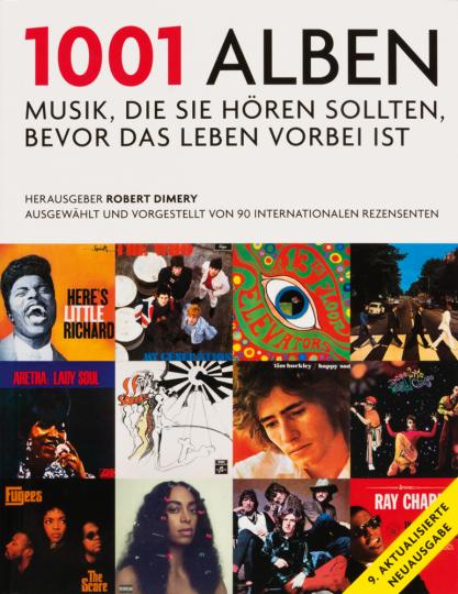 1001 Alben. Musik, die Sie hören sollten,: Hg. Robert Dimery.