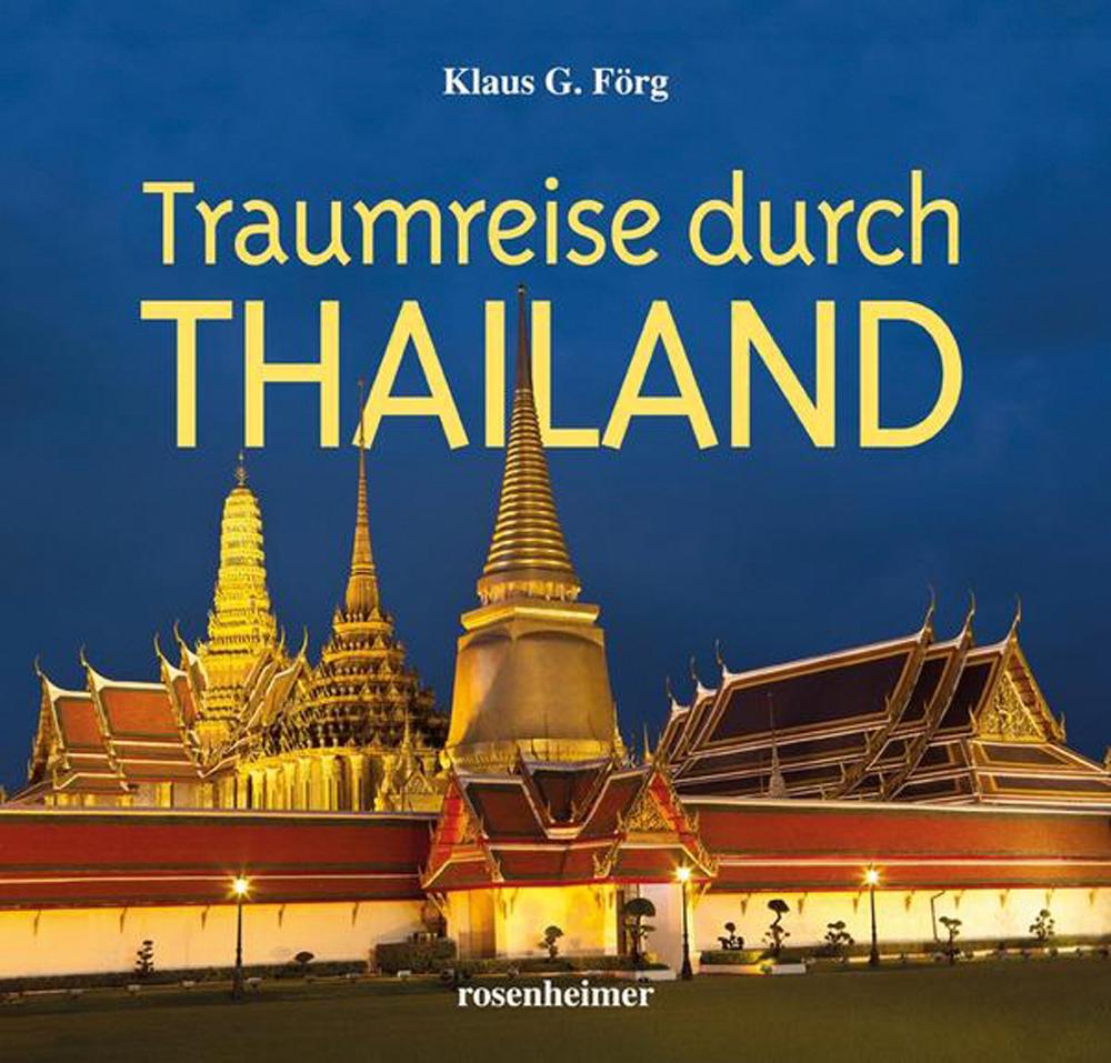 Traumreise durch Thailand.: Von Klaus G.