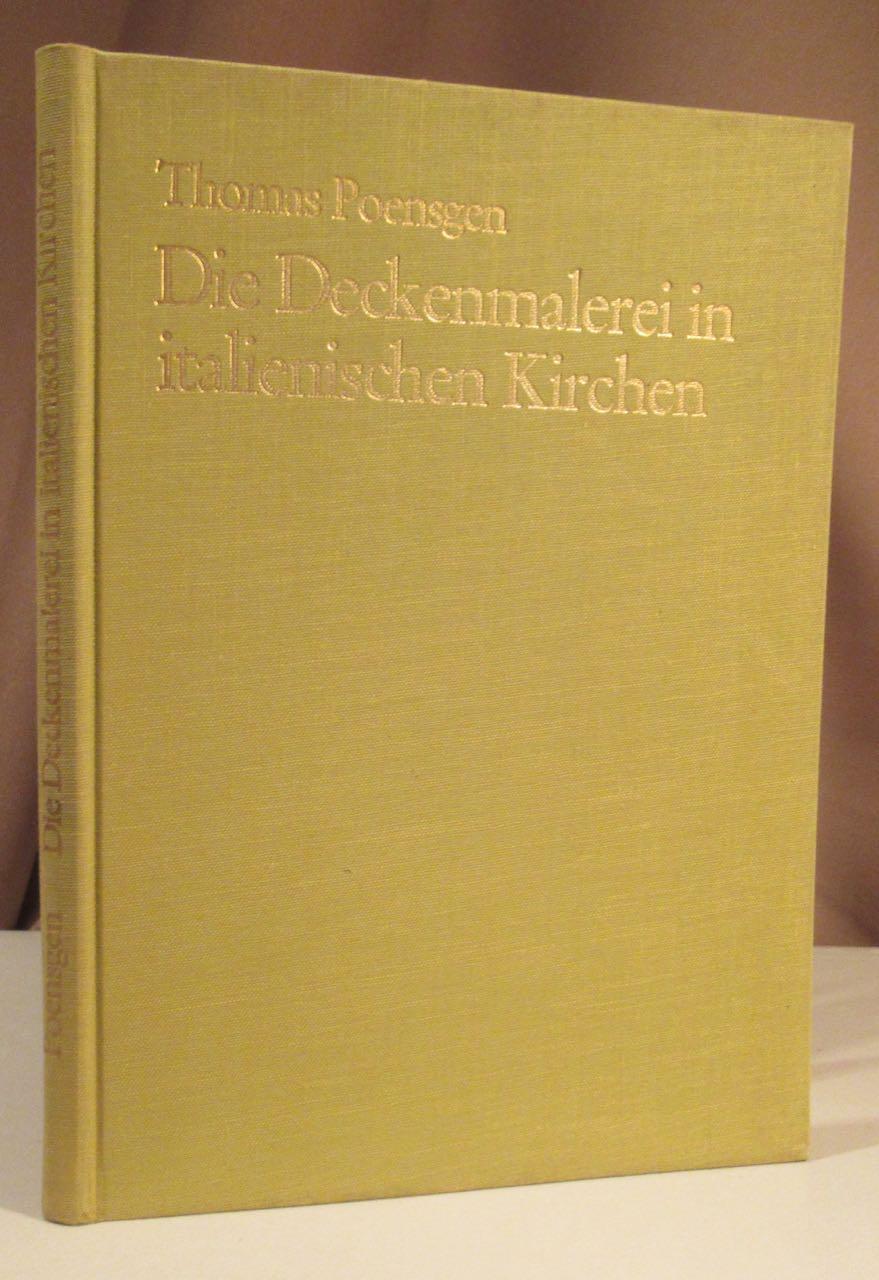 Die Deckenmalerei in italienischen Kirchen.: Poensgen, Thomas.