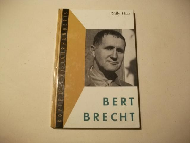 Bert Brecht.: Haas, Willy