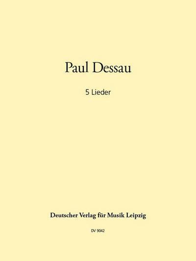 5 Lieder für tiefe Singstimme und Gitarre: Paul Dessau