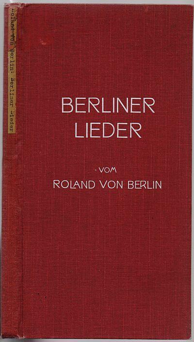 Berliner Lieder vom Roland von Berlin. 4.-6.: Roland von Berlin