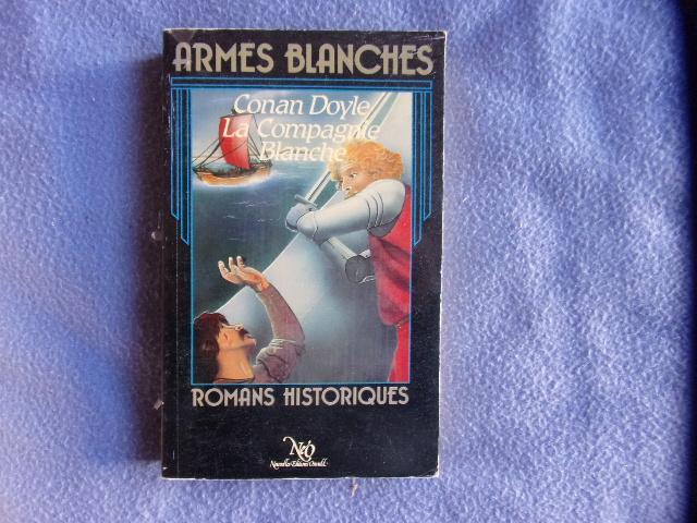 Armes banches-la compagnie blanche - Conan Doyle