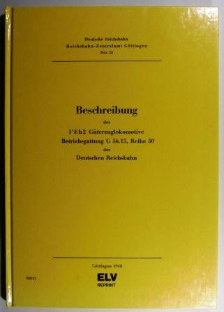 Beschreibung der 1 Eh2 Güterzuglokomotive. Betriebsgattung G: Deutsche Reichsbahn.