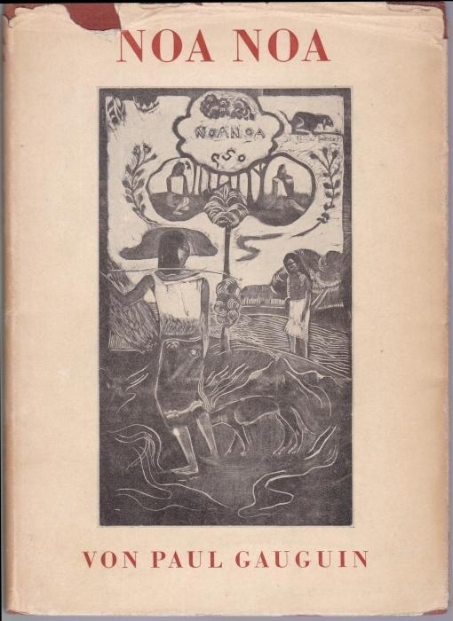 Noa Noa. Mit zehn Holzschnitten des Künstlers.: Gauguin, Paul
