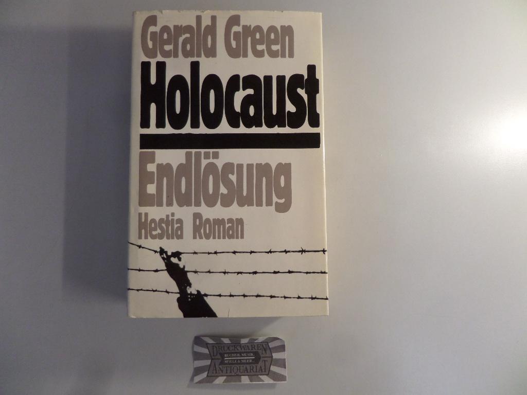 Holocaust. Endlösung.: Green, Gerald: