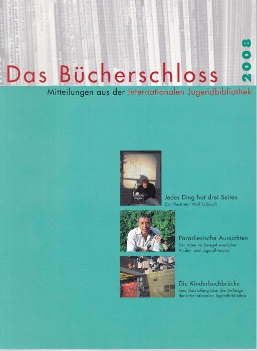 Das Bücherschloss. Mitteilungen aus der internationalen Jugendbibliothek: Internationalen Jugendbibliothek (Hrsg.)