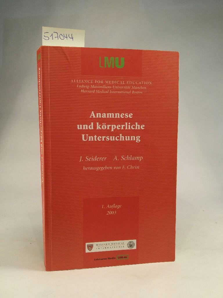 Anamnese und körperliche Untersuchung 72 Abbildungen ,: Seiderer,, J, A