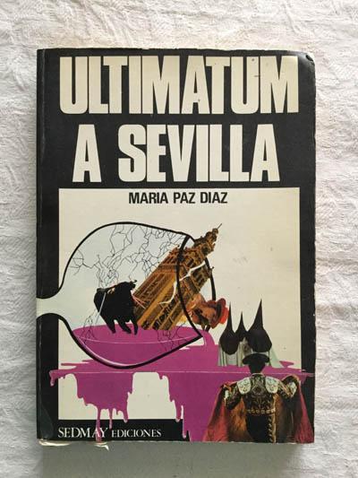Ultimatum a Sevilla - María Paz Díaz