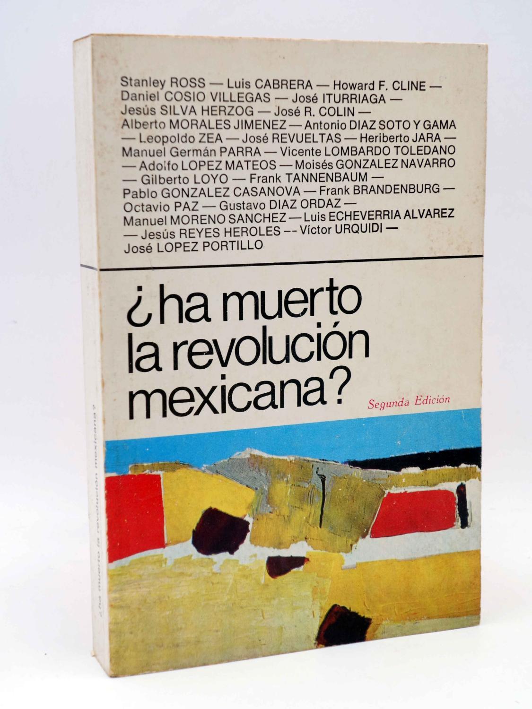 LA RED DE JONAS. ¿HA MUERTO LA REVOLUCIÓN MEXICANA? (VVAA) Premia, 1979. OFRT - VVAA