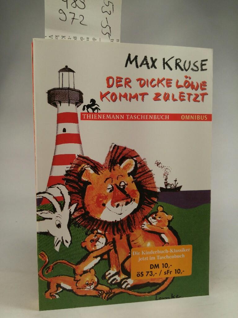 Der dicke Löwe kommt zuletzt: Kruse,, Max: