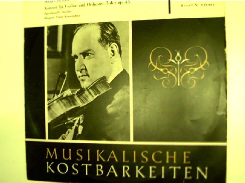 David Oistrach spielt Konzert für Violine und: Tschaikowski, Peter: