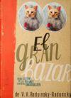 GRAN BAZAR, EL - RADUNSKY-RADUNSKY,V.V.