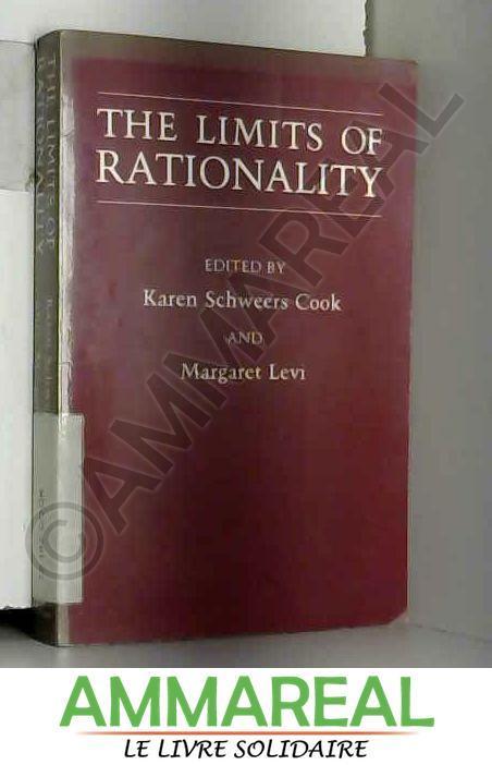 The Limits of Rationality - Karen Schweers Cook et Margaret Levi