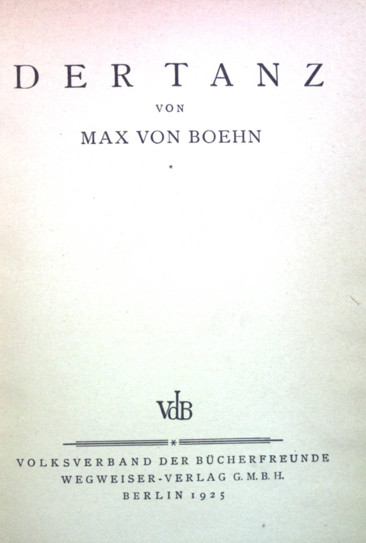 Der Tanz.: Boehn, Max von: