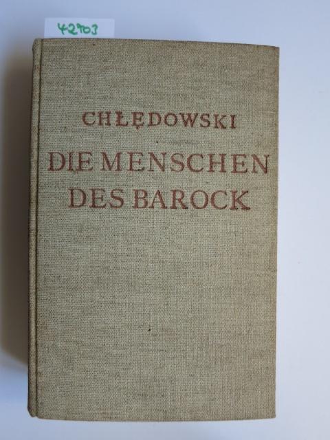 Rom. Teil: Band 2., Die Menschen des: chledowski, casimir von: