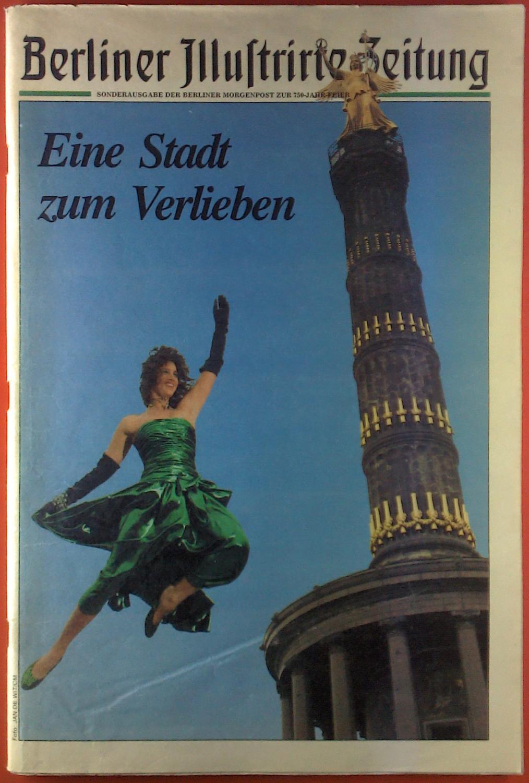 Sonderausgabe der Berliner Morgenpost zu 750-Jahr-Feier. Eine: Hrsg. Berliner Illustrierte