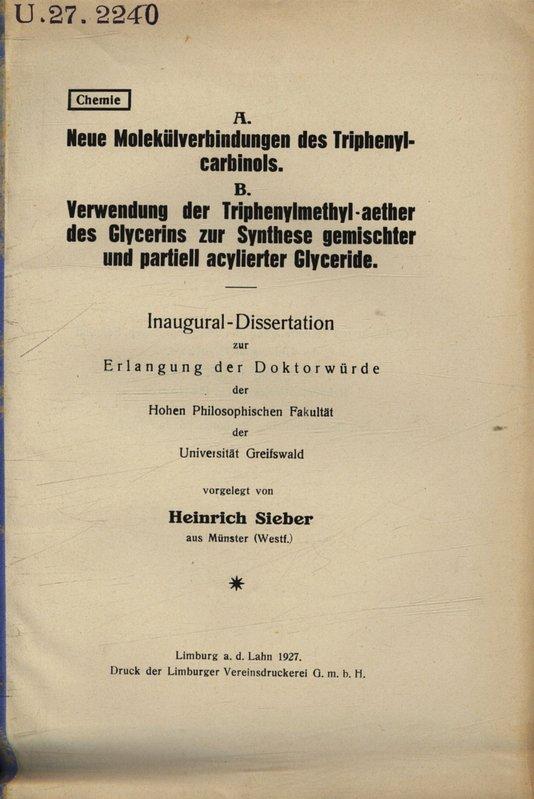 A. Neue Molekülverbindungen des Triphenylcarbinols. B. Verwendung: Sieber, Heinrich,