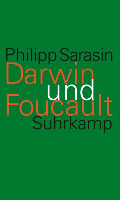 Darwin und Foucault : Genealogie und Geschichte: Philipp Sarasin