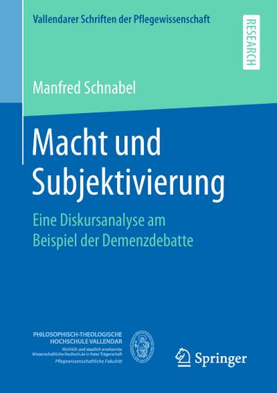 Macht und Subjektivierung : Eine Diskursanalyse am: Manfred Schnabel