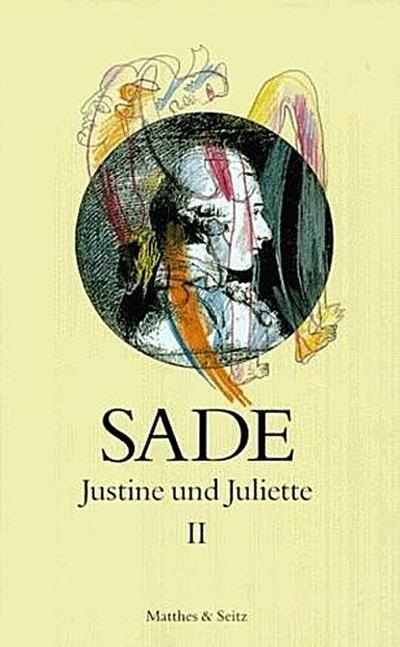 Justine und Juliette 02: D. A. F.