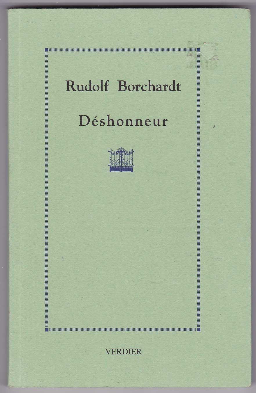 Deshonneur - une tragédie: Borchardt, Rudolf