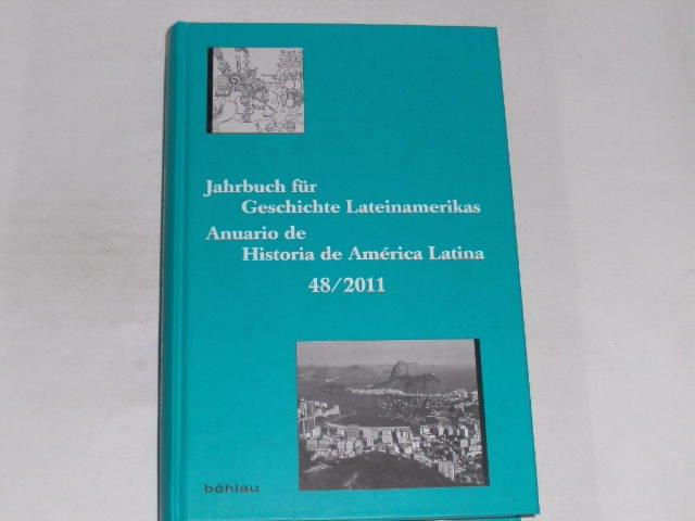 Jahrbuch für Geschichte Lateinamerikas ?. Anuario de: Pieper Renate Barbara