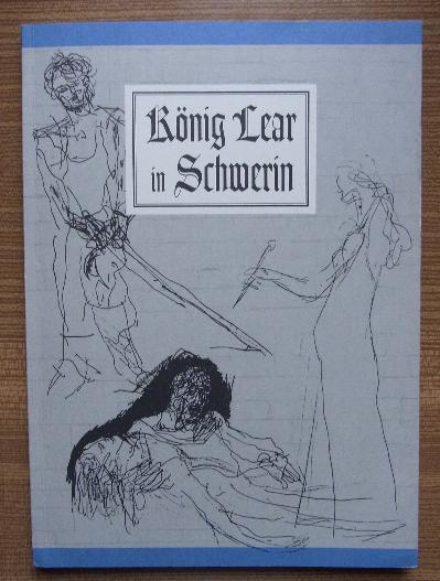 König Lear in Schwerin. Ein Gespräch des: John, J. -