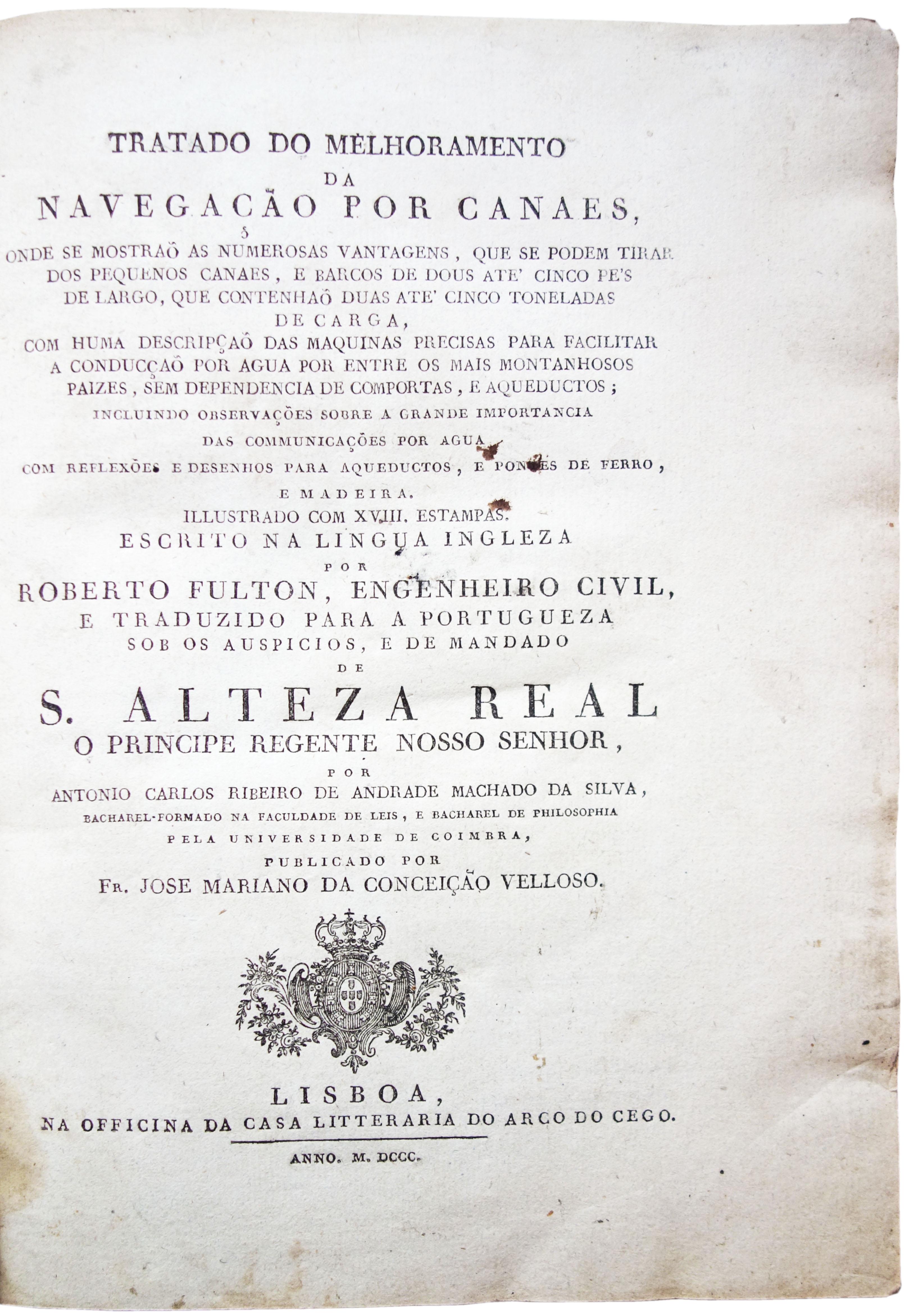 Tratado do melhoramento da navegação por canães,: FULTON, Robert.